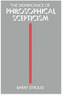 052. The Significance of Philosophical Scepticism